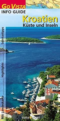 Kroatien: Küste und Inseln