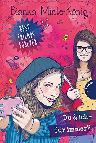 Best Friends Forever: Du & ich - für immer?