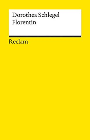 Florentin: Ein Roman (Reclams Universal-Bibliothek)