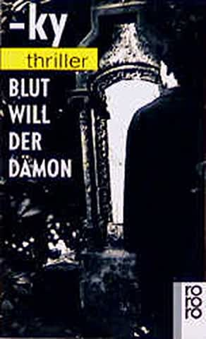 Blut Will Der Damon (Fiction, Poetry & Drama)