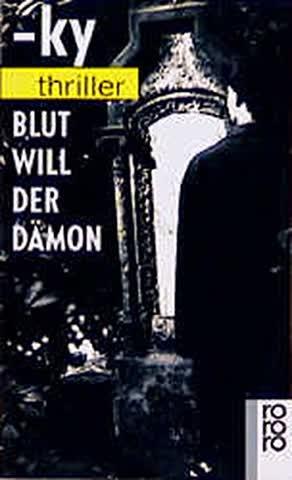 Blut Will Der Damon (Fiction, Poetry & Drama)