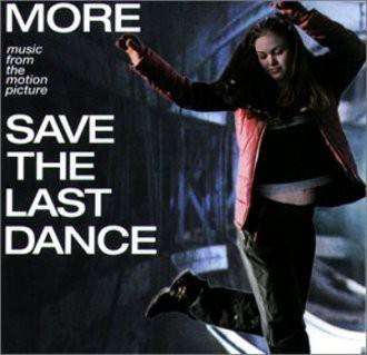 Ost - Save The Last Dance - More Music