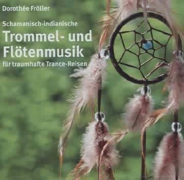 Dorothée Fröller - Trommel- und Flötenmusik