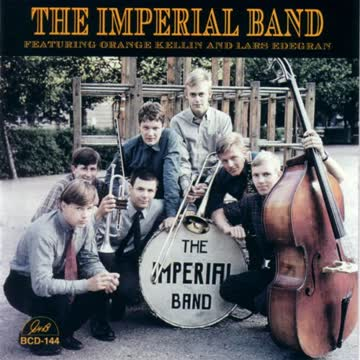 The Imperial Jazz Band - Featuring Grange Kellin and Lars Edegran