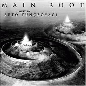Arto Tuncboyaci - Main Root
