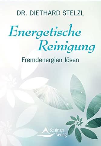 Energetische Reinigung: Fremdenergien lösen