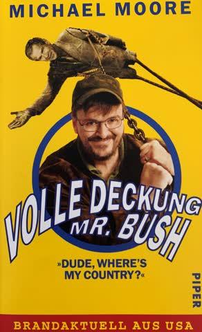 Volle Deckung Mr. Bush