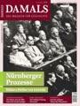 Damals Das Magazin für Geschichte, Nürnberger Prozesse.