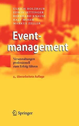 Eventmanagement: Veranstaltungen professionell zum Erfolg führen