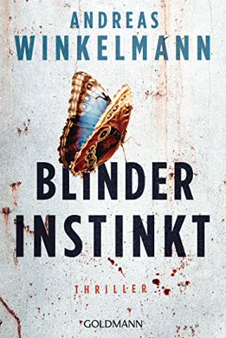 Blinder Instinkt: Thriller