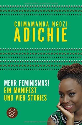 """Mehr Feminismus!: """"Ein Manifest und vier Stories"""""""