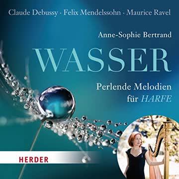 Wasser: Perlende Melodien für Harfe