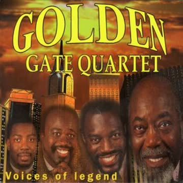 The Golden Gate Quartet - Voices of Legend