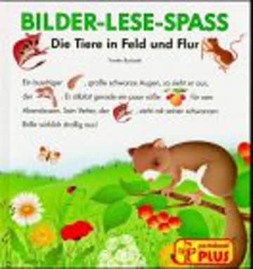 Bilder-Lese-Spass - Die Tiere in Feld und Flur