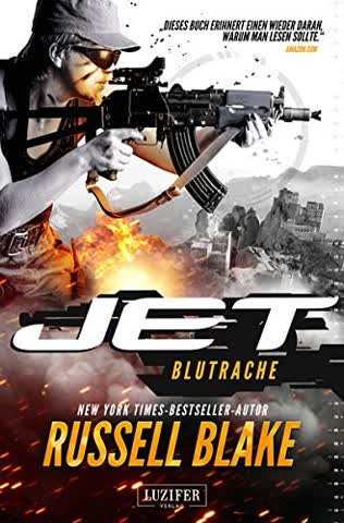 BLUTRACHE (JET 3): Thriller