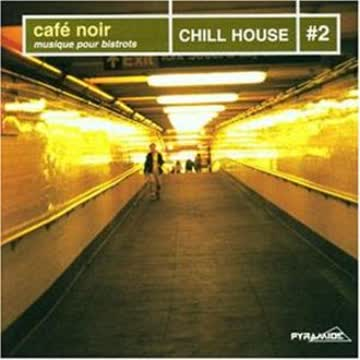 Compilation - Chill House 2