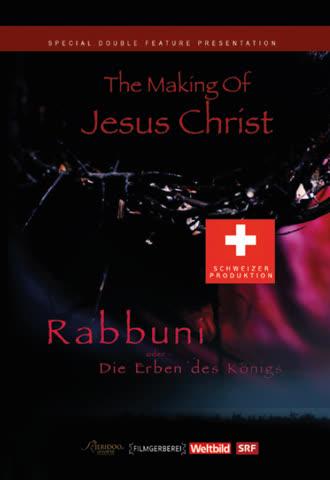 Das Leben von Jesus von Nazareth - Rabbuni oder die Erben de