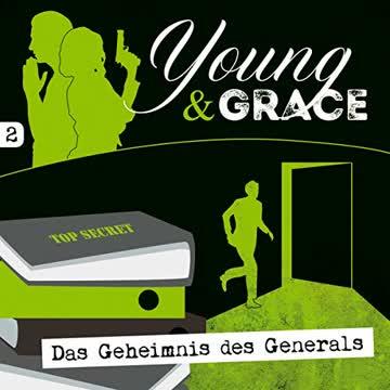 Young & Grace: Das Geheimnis des Generals (2): Die neue Kriminalhörspiel-Serie (Young & Grace)