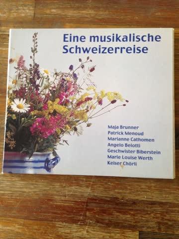 Eine musikalische Schweizerreise