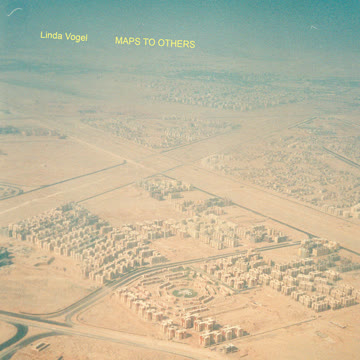 Linda Vogel - Maps To Others
