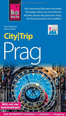 Reise Know-How CityTrip Prag: Reiseführer mit Stadtplan, vier Stadtspaziergängen und Web-App