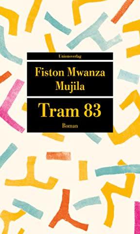 Tram 83: Roman (Unionsverlag Taschenbücher)