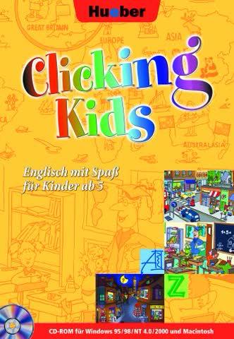 Clicking Kids. CD- ROM in DVD- Box. Für Windows ab 95/MacOS ab 7.0. Englisch mit Spaß für Kinder ab 5