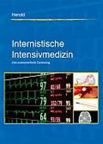 Internistische Intensivmedizin - Eine praxisorientierte Darstellung