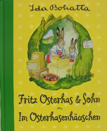 Fritz Osterhas & Sohn - Im Osterhasenhäuschen