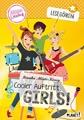 Lesegören, Band 4: Cooler Auftritt, Girls!