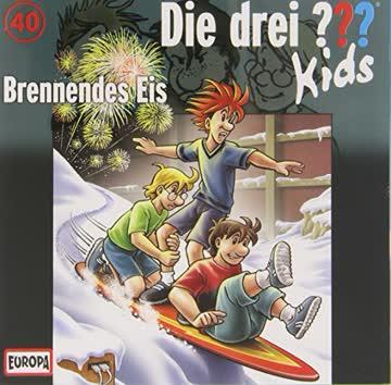 Die Drei ??? Kids 040/ Brennendes Eis