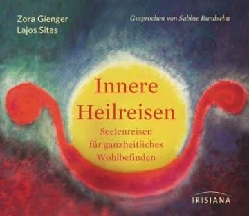 Innere Heilreisen, 1 Audio-CD