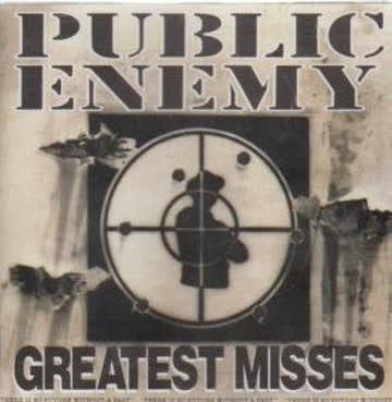 Public Enemy - Greatest misses