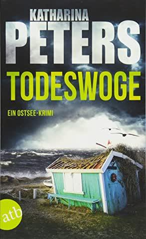 Todeswoge: Ein Ostsee-Krimi (Emma Klar ermittelt, Band 3)