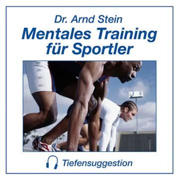 Mentales Training für Sportler - Tiefensuggestion