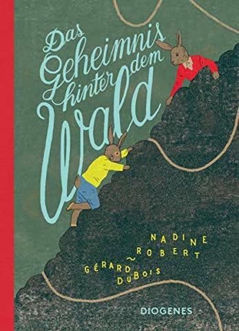 Das Geheimnis hinter dem Wald (Kinderbücher)