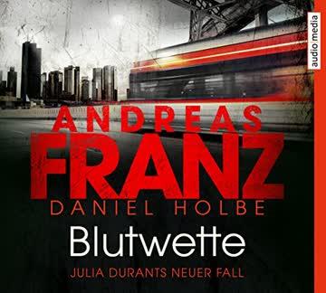 Blutwette (Julia Durant ermittelt, Band 18)