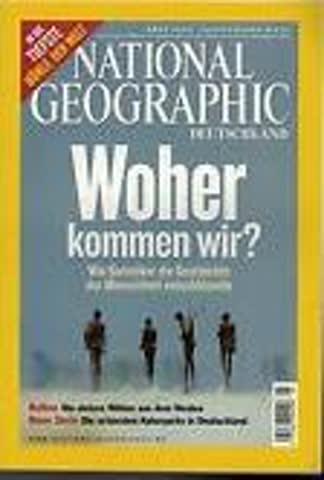 National Geographic – Woher kommen wir?