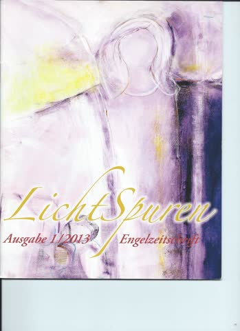 Lichtspuren... Ausgabe 1 / 2013