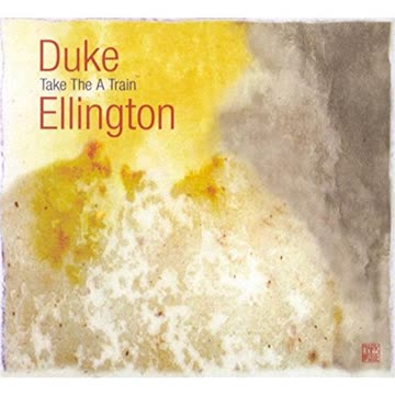 Duke Ellington - Take the a Train-Jazz Reference
