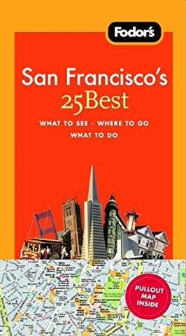 Fodor's San Francisco's 25 Best [With Pull-Out Map]