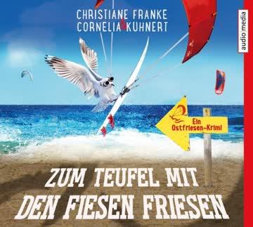 Zum Teufel mit den fiesen Friesen - Ostfriesen-Krimi Bd.6