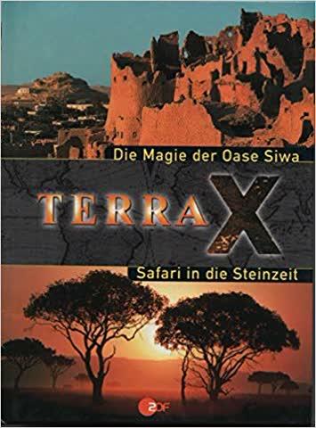 Terra X - Die Magie der Oase Siwa / Safari in die Steinzeit