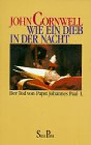 Wie ein Dieb in der Nacht - Der Tod von Papst Johannes Paul I.