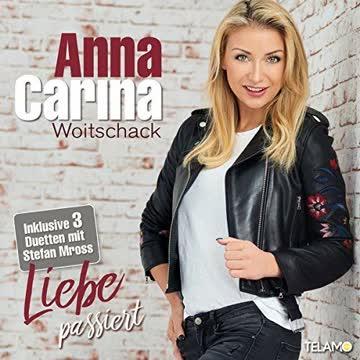 Anna-Carina Woitschack - Liebe Passiert