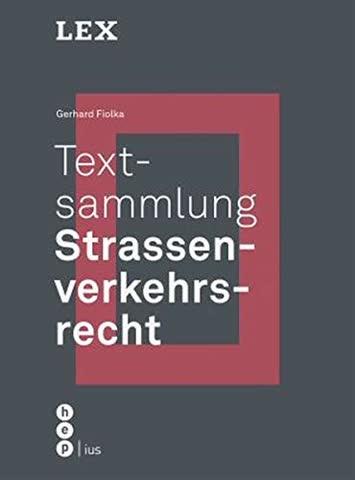 Textsammlung Strassenverkehrsrecht