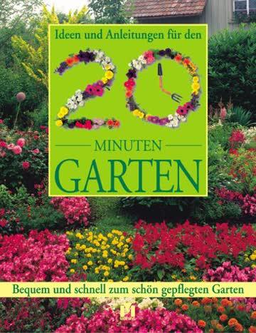 Ideen und Anleitungen für den 20 Minuten Garten