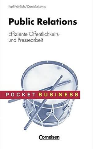 Pocket Business: Public Relations: Effiziente Presse- und Öffentlichkeitsarbeit