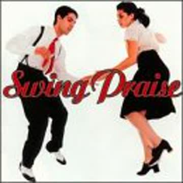 Swing Praise - Swing Praise