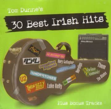 Various Artists - Tom Dunne's 30 Best Irish Hits